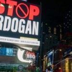 New York sokaklarında skandal Erdoğan reklamları!