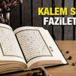 Kalem Suresi faziletleri nelerdir? Kalem suresi Arapça okunuşu ve meali...