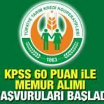 Tarım Kredi Kooperatifleri KPSS 60 puan ile 82 memur alımı yapacak! İşte başvuru şartları