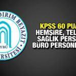 KPSS 60 puan ile sağlık personeli alımı ilanı! Başvurular devam ediyor?
