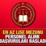 Hakimler ve Savcılar Kurulu (HSK) en az lise mezunu personel alımı! Başvuru için yarın son gün