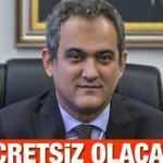 MEB Bakanı Mahmut Özer'den öğrencileri sevindiren haber! Kesinlikle almasınlar! Ücretsiz olacak...