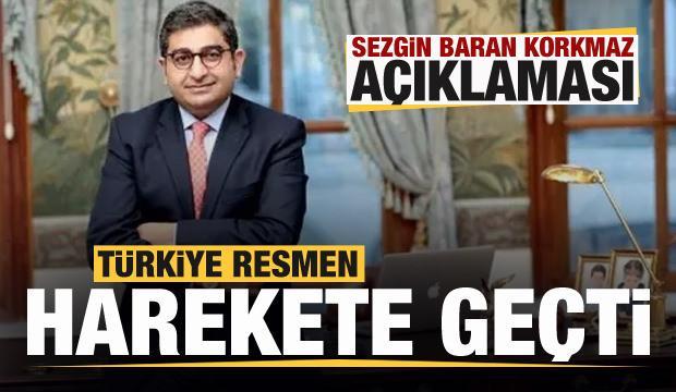Sezgin Baran Korkmaz açıklaması! Türkiye harekete geçti