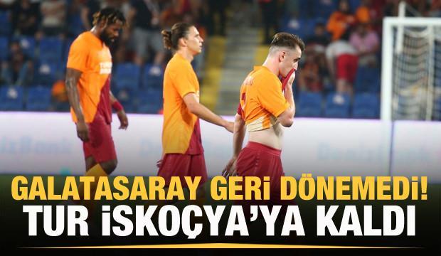 Galatasaray tur şansını İşkoçya'ya bıraktı!
