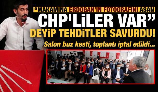 """""""Makam odasına Erdoğan'ın fotoğrafını asan CHP'li başkanlar var"""" deyip tehditler savurdu!"""