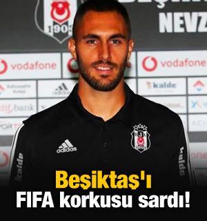 Beşiktaş'ı FIFA korkusu sardı!