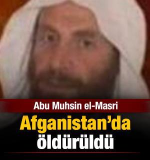 Abu Muhsin el-Masri Afganistan'da öldürüldü