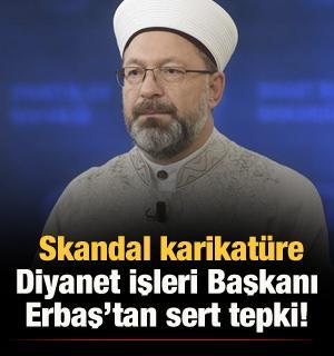 Diyanet İşleri Başkanı Erbaş'tan Fransa'ya sert tepki!