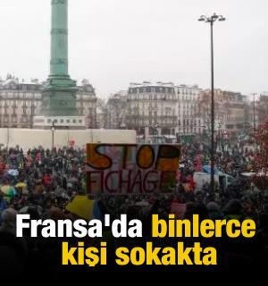 Fransa'da binlerce kişi sokakta