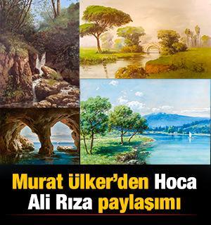 Murat Ülker'den Hoca Ali Rıza paylaşımı: Türklerin milli ressamı