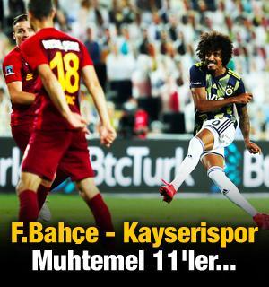 Fenerbahçe - Kayserispor! Muhtemel 11'ler