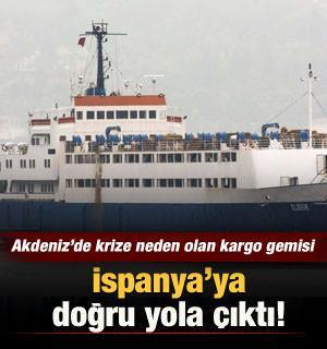 Akdeniz'de krize neden olan kargo gemisi İspanya'ya doğru yola çıktı