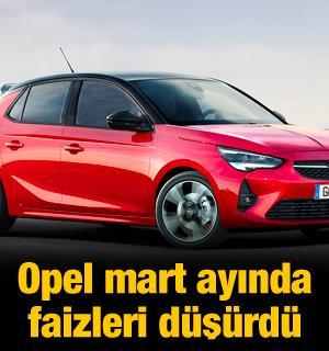 Opel'den mart ayında düşük faiz kampanyası