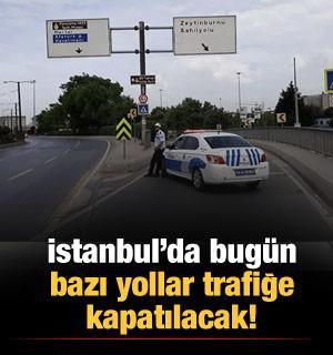 İstanbul'da 8 Mart nedeniyle bazı yollar trafiğe kapatılacak