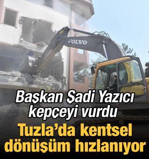 Başkan Şadi Yazıcı kepçeyi vurdu: Tuzla'da kentsel dönüşüm hızlanıyor
