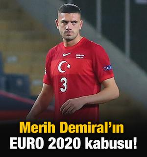 Merih Demiral'ın EURO 2020 kabusu!