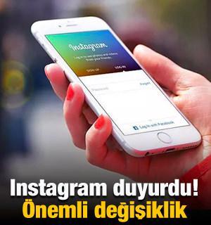 Instagram duyurdu! Önemli değişiklik