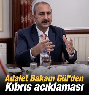 Adalet Bakanı Gül'den Kıbrıs açıklaması