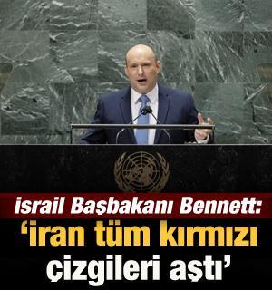 """İsrail Başbakanı Bennett: """"İran nükleer programında tüm kırmızı çizgileri aştı"""""""