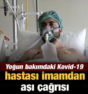 Yoğun bakımdaki Kovid-19 hastası genç imamdan aşı çağrısı