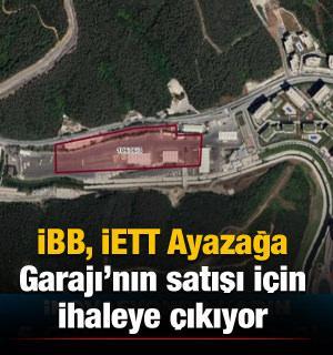 İBB, 49 bin 360 metrekarelik İETT Ayazağa Garajı'nın satışı için ihaleye çıkıyor
